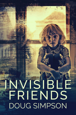 Invisible Friends by Doug Simpson